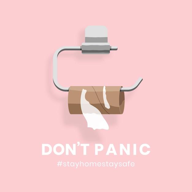 Ne paniquez pas pendant la distanciation sociale
