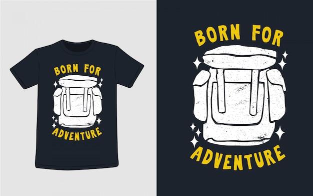 Né pour l'aventure typographie dessiné à la main pour la conception de t-shirt