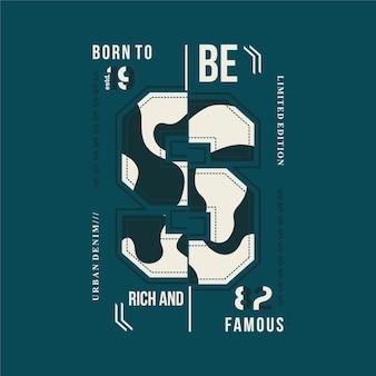 Né pour être riche et célèbre lettrage avec t-shirt typographie thème armée