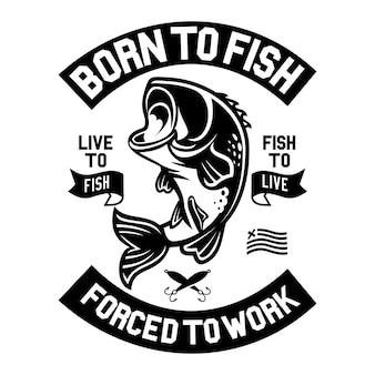Né pour pêcher