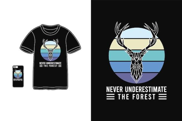 Ne sous-estimez jamais la forêt, maquette de silhouette de marchandise de t-shirt