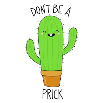 Ne soyez pas une piqûre cactus de dessin animé drôle illustration vectorielle de cactus