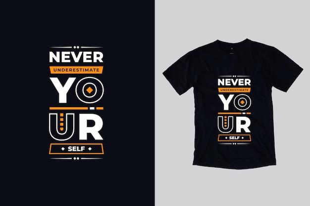 Ne vous sous-estimez jamais la conception de t-shirt de citations de motivation géométriques modernes