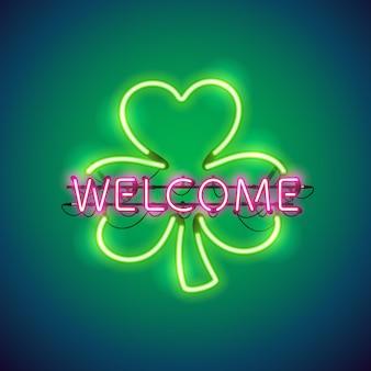 Néon bienvenue à clover sign