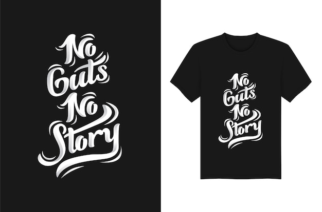 No guts no story citations lettrage typographie pour t shirt. conception de vecteur d'impression typographie