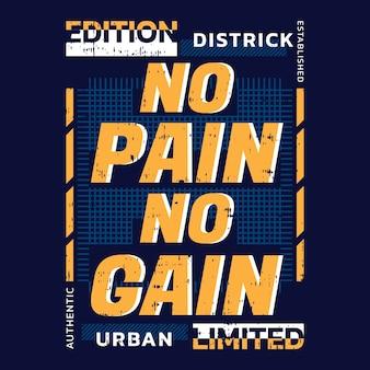 No pain no gain slogan t-shirt conception de typographie