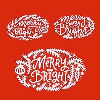 Noël, ensemble de lettrage de vacances d'hiver. citation manuscrite - joyeux et lumineux - pour cartes de voeux, étiquettes cadeaux, étiquettes. collection de typographie.