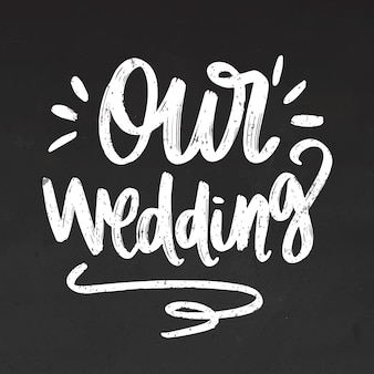 Notre lettrage de mariage sur tableau noir