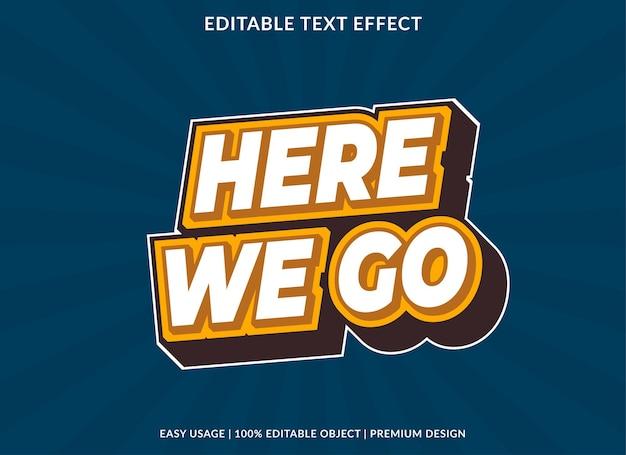 Nous allons ici modèle d'effet de texte modifiable vecteur premium