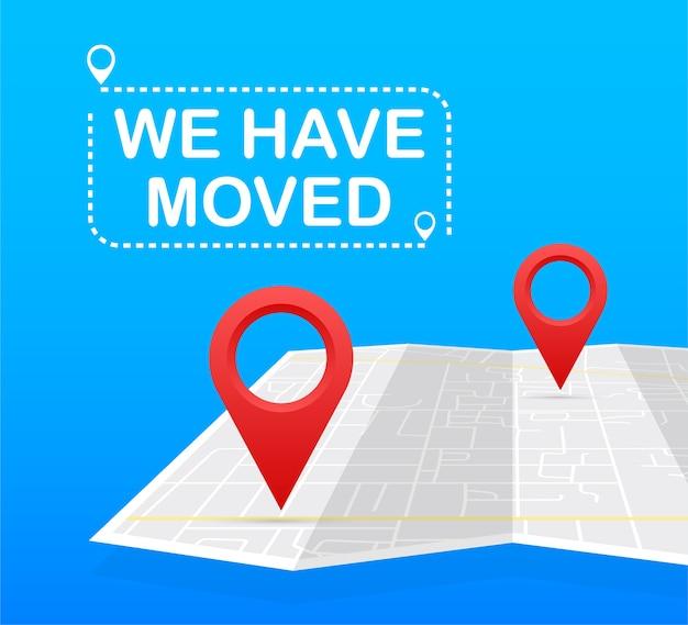 Nous avons déménagé. signe de bureau de déménagement. image clipart isolée