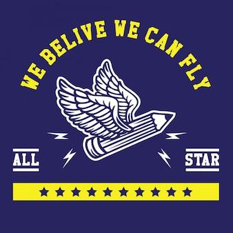 Nous croyons que nous pouvons voler