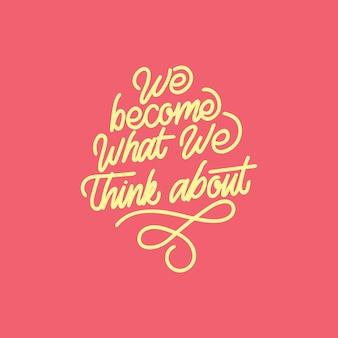 Nous devenons ce que nous pensons de la typographie