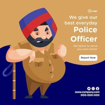 Nous donnons notre meilleur design de bannière de tous les jours avec un policier debout à l'aide d'un bâton