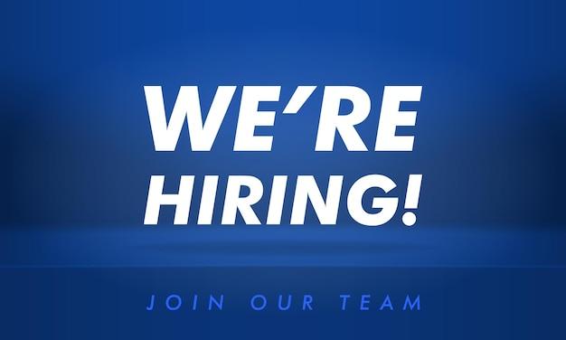 Nous embauchons une bannière. illustration moderne. annonce de poste à pourvoir. affiche d'opportunité d'emploi avec ombre et lumière.