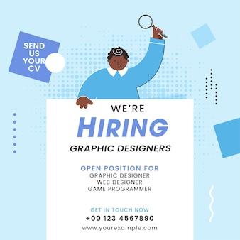 Nous embauchons des graphistes basés sur la conception d'affiches avec un homme de bande dessinée à la recherche