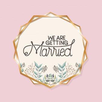 Nous nous marions texte dans un cercle d'or avec des feuilles