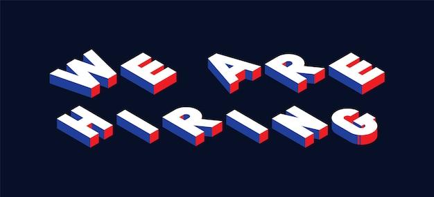 «nous recrutons» illustration de concept de vecteur isométrique avec des couleurs blanches, bleues et rouges