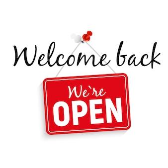 Nous saluons le retour. nous sommes ouverts signe illustration