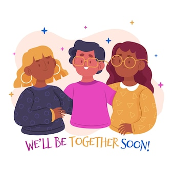 Nous serons bientôt ensemble
