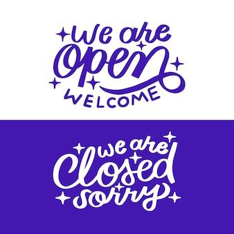 Nous sommes ouverts et nous sommes des lettres fermées