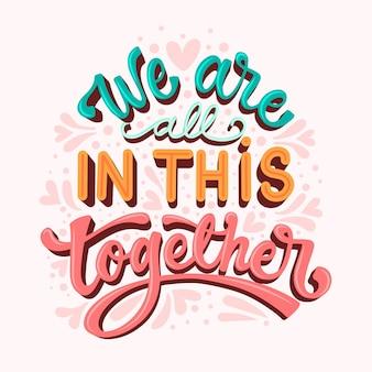 Nous sommes tous ensemble lettrage fond rose