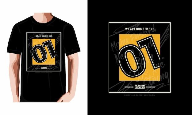 Nous sommes le vecteur premium de typographie de conception de t-shirt graphique abstrait numéro un