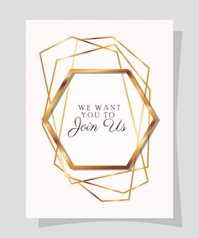Nous voulons nous rejoindre texte dans un cadre doré d'invitation de mariage