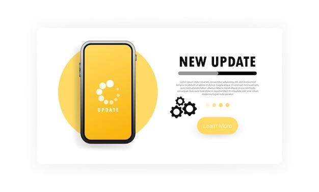 Nouvelle bannière de mise à jour. le processus met à jour le système mobile sur l'écran du smartphone. mettre à niveau le système d'exploitation. télécharge ou télécharge la nouvelle version sur le smartphone. vecteur sur fond blanc isolé. eps 10.