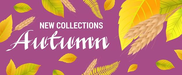 Nouvelles collections lettrage d'automne avec des blés et des feuilles.