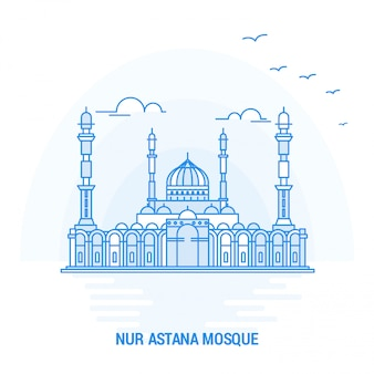 Nur astana mosque blue landmark