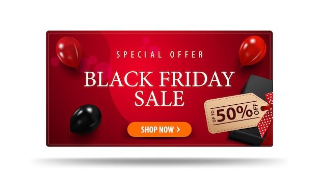 Offre spéciale, black friday sale, jusqu'à 50% de réduction, bannière de réduction rouge avec cadeau noir avec étiquette de prix avec offre et ballons rouges et noirs, vue de dessus.