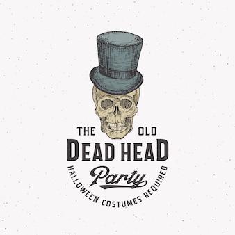 Old dead head party vintage style logo halloween ou modèle d'étiquette. scull dessiné à la main dans un symbole de croquis de chapeau de cylindre et typographie rétro. fond de texture minable.
