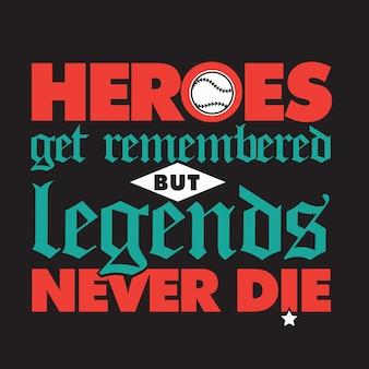 On se souvient des héros mais les légendes ne meurent jamais, lettrage