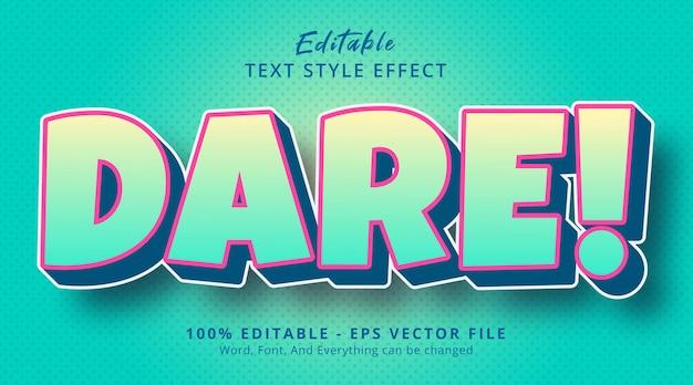 Oser! texte avec effet de style palette de couleurs fantaisie, effet de texte modifiable