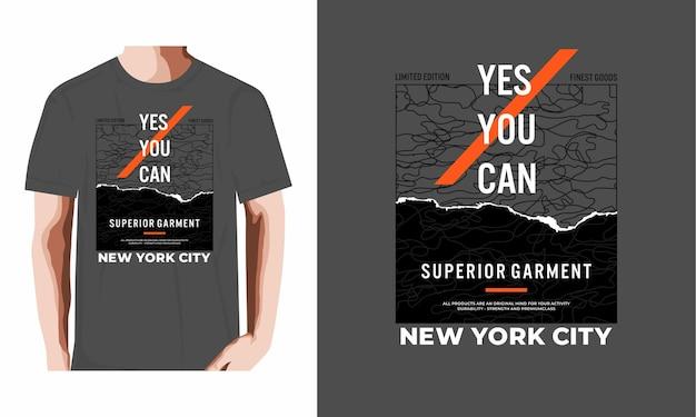 Oui, vous pouvez le vecteur premium de conception de tshirt de typographie