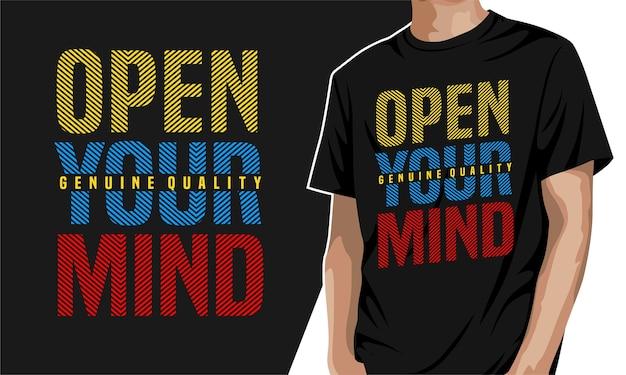 Ouvrez votre esprit - t-shirt à imprimer
