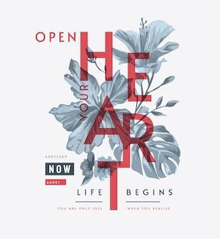 Ouvrez votre slogan de coeur avec illustration de fleurs en noir et blanc