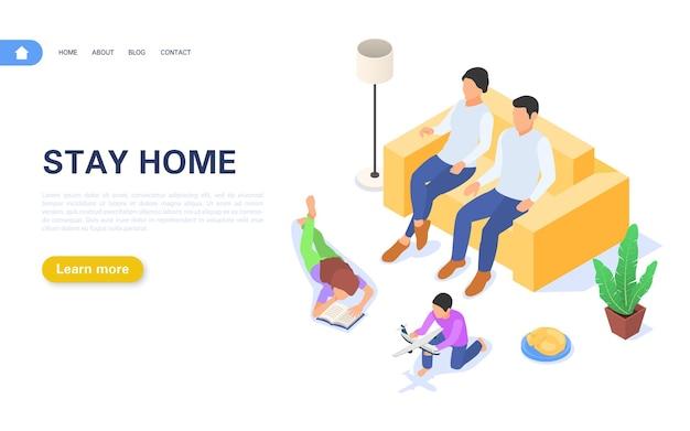La page de destination reste à la maison. la famille est à la maison en auto-isolement ou en quarantaine.