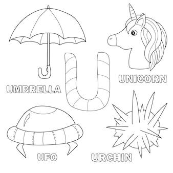 Page de livre de coloriage d'alphabet d'enfants avec des cliparts décrits. lettre u - parapluie, licorne, ovni, oursin