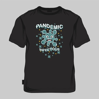 Pandémie infectieuse graphique maquette, typographie illustration vectorielle t-shirt imprimé