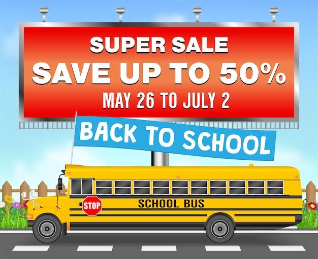 Panneau d'affichage de vente avec l'autobus scolaire de nouveau à l'école