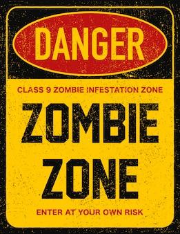 Panneau d'avertissement danger zone zombie