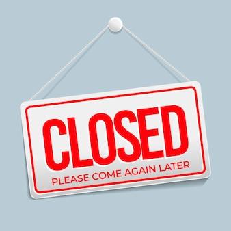 Panneau dégradé rouge `` désolé, nous sommes fermés ''