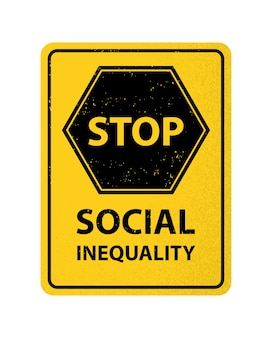 Panneau jaune arrêter le concept de discrimination des inégalités sociales