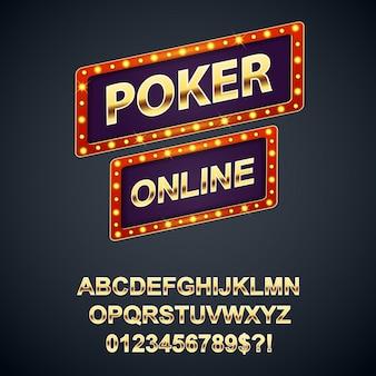 Panneau de signalisation rétro poker en ligne avec des lettres et des chiffres de l'alphabet d'or