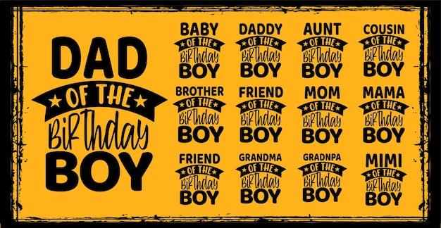 Papa de l'anniversaire de typographie de garçon d'anniversaire ou né souhaitant la conception de citations de lettrage