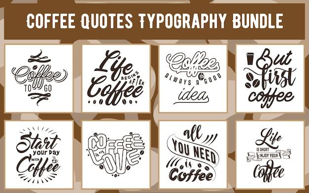 Paquet de typographie de citations de café pour la conception liée au café d'affiche d'autocollant de carte-cadeau de tasse de tshirt