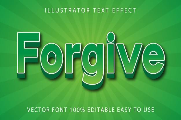 Pardonner l'effet de texte modifiable