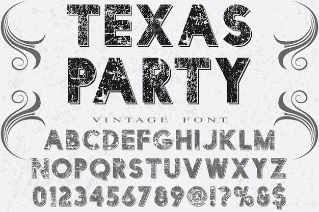 Party de texas de conception de polices alphabet rétro