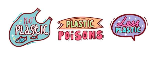 Pas de jeu de badges de poisons en plastique isolé sur fond blanc. expression de motivation avec lettrage dessiné à la main doodle. icônes de style simple, étiquettes pour la conception de colis écologiques cartoon vector illustration